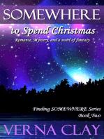 Somewhere To Spend Christmas
