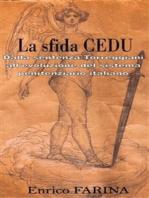 La sfida CEDU - Dalla sentenza Torreggiani all'evoluzione del sistema penitenziario italiano