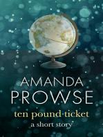 The Ten Pound Ticket
