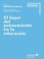 El lugar del pensamiento en la educación
