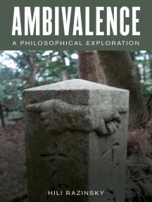 Ambivalence: A Philosophical Exploration