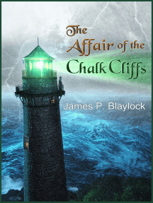 The Affair of the Chalk Cliffs: A Langdon St. Ives Novella