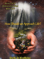 How Should We Approach Life