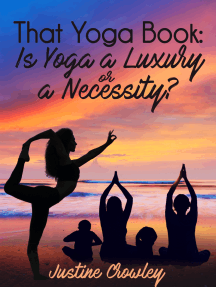 That Yoga Book: Is Yoga a Luxury or a Necessity?