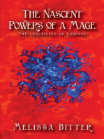 The Nascent Powers of a Mage