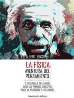 La Física - Aventura del pensamiento