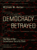 Democracy Betrayed: The Rise of the Surveillance Security State