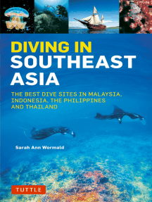 Diving in Southeast Asia: A Guide to the Best Sites in Indonesia, Malaysia, the Philippines and Thailand