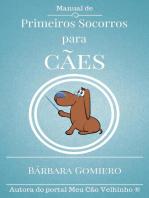 Manual de Primeiros Socorros para Cães
