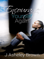 Encourage Yourself Again