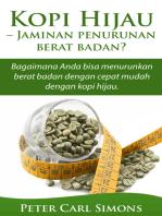 Kopi Hijau: Jaminan penurunan berat badan? - Bagaimana Anda bisa menurunkan berat badan dengan cepat mudah dengan kopi hijau.