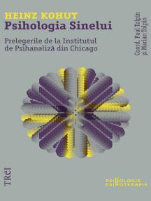 Psihologia sinelui: Prelegerile de la Institutul din Chicago
