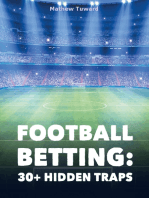 Football Betting: 30+ Hidden Traps