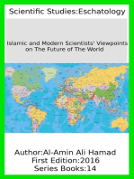 Islamic and Modern Scientists' Viewpoints on The Future of The World