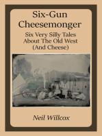 Six-Gun Cheesemonger