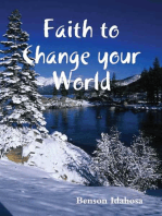 Faith To Change Your World