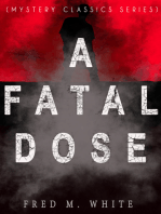 A FATAL DOSE (Mystery Classics Series)