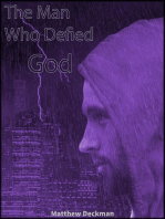 The Man Who Defied God