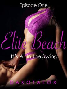 Elite Beach: Episode One