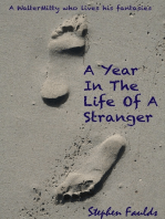 A Year in the Life of a Stranger
