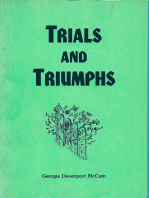 Trials and Triumphs