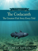 The Coelacanth, the Greatest Fish Story Ever Told