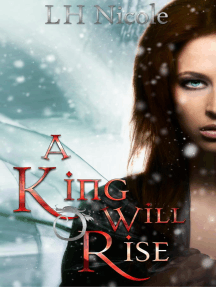 A King Will Rise: The Legendary Series, #4