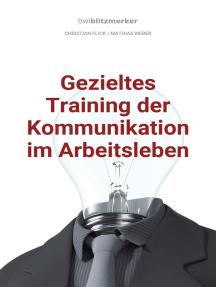 bwlBlitzmerker: Gezieltes Training der Kommunikation im Arbeitsleben
