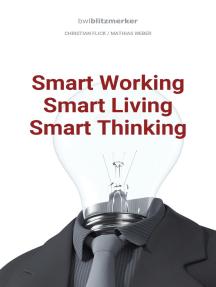 bwlBlitzmerker: Smart Working - Smart Living - Smart Thinking