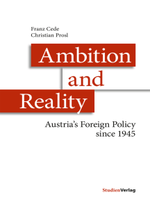 Ambition and Reality: Austria's Foreign Policy since 1945