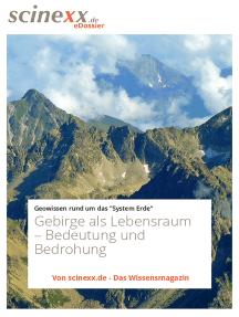 Gebirge als Lebensraum: Bedeutung und Bedrohung
