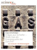 Erdgas aus Schiefer