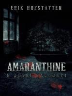 Amaranthine e altri racconti