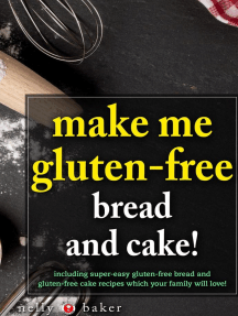 Make Me Gluten-Free - Bread and Cakes!: My Cooking Survival Guide, #6