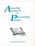 Amazing Answers to Prevailing Prayer