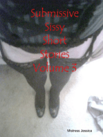 Submissive Sissy Short Stories Volume 3