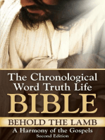 Behold the Lamb ~ A Harmony of the Gospels, Second Edition