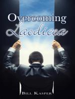 Overcoming Laodicea
