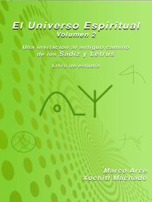 El Universo Espiritual Volumen 2