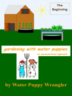 Gardening With Water Puppies, An Unconventional Approach: The Beginning