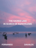 The Sacred Lake, In Search of Rapavilleme