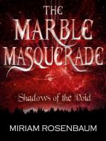 The Marble Masquerade