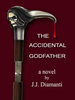 """""""The Accidental Godfather"""""""