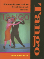 Tango: Creation of a Cultural Icon