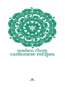 Madam Choy's Cantonese Recipes: Heritage Cookbook, #1
