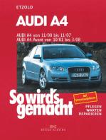 Audi A4 von 11/00 bis 11/07: So wird's gemacht - Band 127