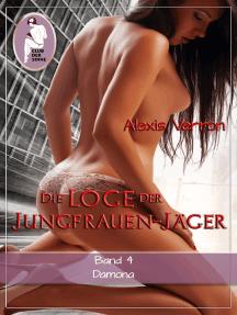Die Loge der Jungfrauen-Jäger, Band 4