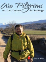 We Pilgrims on the Camino de Santiago