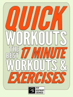 Quick Workouts: The Best 17 Minute Workouts & Exercises: Fit Expert Series