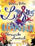 Luzie & Leander 3 - Verzwickt chaotisch